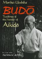 Budo - Teachings of the founder
